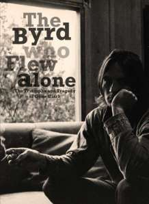 byrd_who_flew_alone_triumphs_tragedy_of_gene_clark